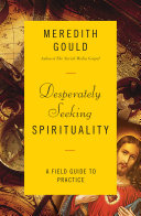 Desperately Seeking Spirituality