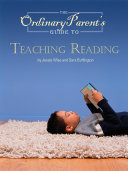 The Ordinary Parent's Guide to Teaching Reading Pdf/ePub eBook