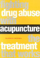 Fighting Drug Abuse with Acupuncture
