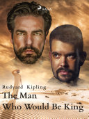 The Man Who Would Be King Pdf/ePub eBook
