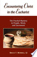 Encountering Christ in the Eucharist Book