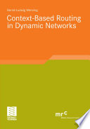 Context Based Routing in Dynamic Networks