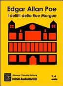 I delitti della Rue Morgue. Audiolibro. 2 CD Audio. Ediz. integrale