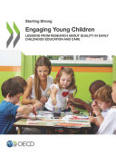 Starting Strong Engaging Young Children Lessons from Research about Quality in Early Childhood Education and Care