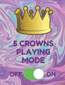 5 Crowns Playing Mode  Book of 200 Score Sheet Pages for 5 Crowns  8 5 by 11 Inches  Funny Mode Purple Cover