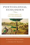 Postcolonial Ecologies Pdf/ePub eBook