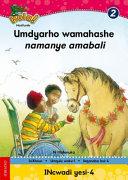 Books - Hola Grade 2 Stage 1 Reader 4 Umdyarho wamahashe namanye amabali | ISBN 9780195987799