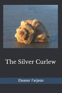 The Silver Curlew(Illustrated)