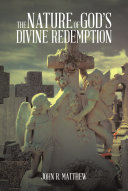 Pdf The Nature of God's Divine Redemption