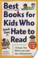 Best Books for Kids Who  Think They  Hate to Read Book PDF