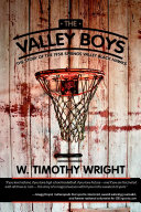 The Valley Boys  The Story of the 1958 Springs Valley Black Hawks