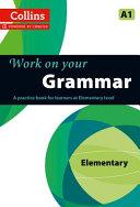 Work on Your Grammar - Elementary