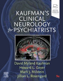 Kaufman s Clinical Neurology for Psychiatrists