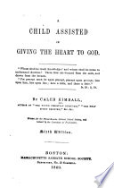 A Child Assisted in Giving the Heart to God