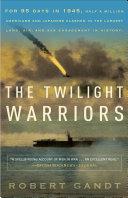 The Twilight Warriors Pdf/ePub eBook