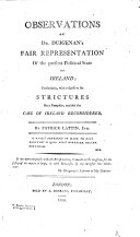 Observations on Dr  Duigenan s Fair representation of the present political state of Ireland  particularly with respect to his strictures on a pamphlet entitled  The Case of Ireland considered