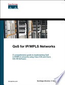 QoS for IP MPLS Networks