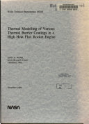 Thermal Modelling Of Various Thermal Barrier Coatings In A High Heat Flux Rocket Engine Book PDF