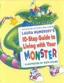 Laura Numeroff s 10 Step Guide to Living with Your Monster