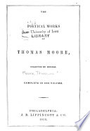 The Poetical Works of Thomas Moore  Collected by Himself   Complete in One Volume Book
