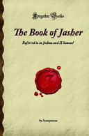 The Book of Jasher  Referred to in Joshua and II Samuel