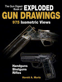 The Gun Digest Book of Exploded Gun Drawings