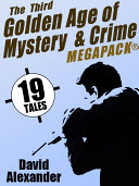 The Third Golden Age of Mystery and Crime MEGAPACK®: David Alexander [Pdf/ePub] eBook