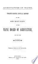 Agriculture of Maine  Annual Report of the Commissioner of Agriculture Book