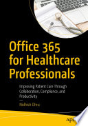 Office 365 For Healthcare Professionals