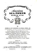 American Sea Power Since 1775