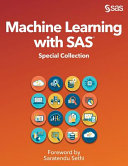 Machine Learning with SAS