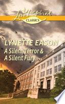 A Silent Terror A Silent Fury Book PDF