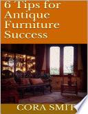 6 Tips for Antique Furniture Success