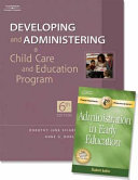 Developing and Administering a Child Care Education Program W  Professional Enhancement Booklet