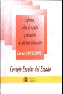 Informe sobre el estado y situación del sistema educativo. Curso 2003-2004
