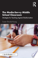 The Media Savvy Middle School Classroom