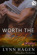Worth the Risk [Wildfire 1]
