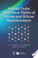 Second Order Non-linear Optics of Silicon and Silicon Nanostructures