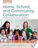 Home, School, and Community Collaboration  : Culturally Responsive Family Engagement