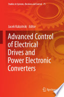 Advanced Control Of Electrical Drives And Power Electronic Converters Book PDF