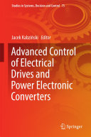 Advanced Control of Electrical Drives and Power Electronic Converters