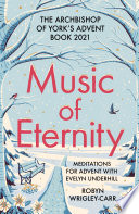Music of Eternity  Meditations for Advent with Evelyn Underhill