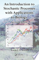 An Introduction To Stochastic Processes With Applications To Biology Second Edition