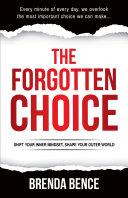 The Forgotten Choice