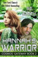 Hannah's Warrior: Cosmos' Gateway Book 2