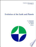 Evolution of the Earth and Planets