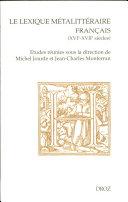 Le lexique métalittéraire français (XVIe-XVIIe siècles)