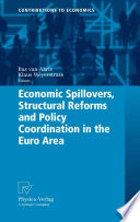 Economic Spillovers  Structural Reforms and Policy Coordination in the Euro Area Book