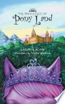 The Princesses of Pony Land