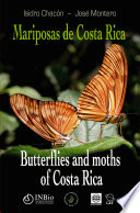 Butterfiles and moths of Costa Rica (order Lepidoptera)
